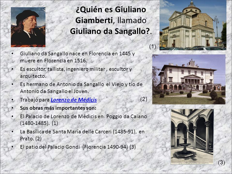 ¿Quién es Giuliano Giamberti, llamado Giuliano da Sangallo .