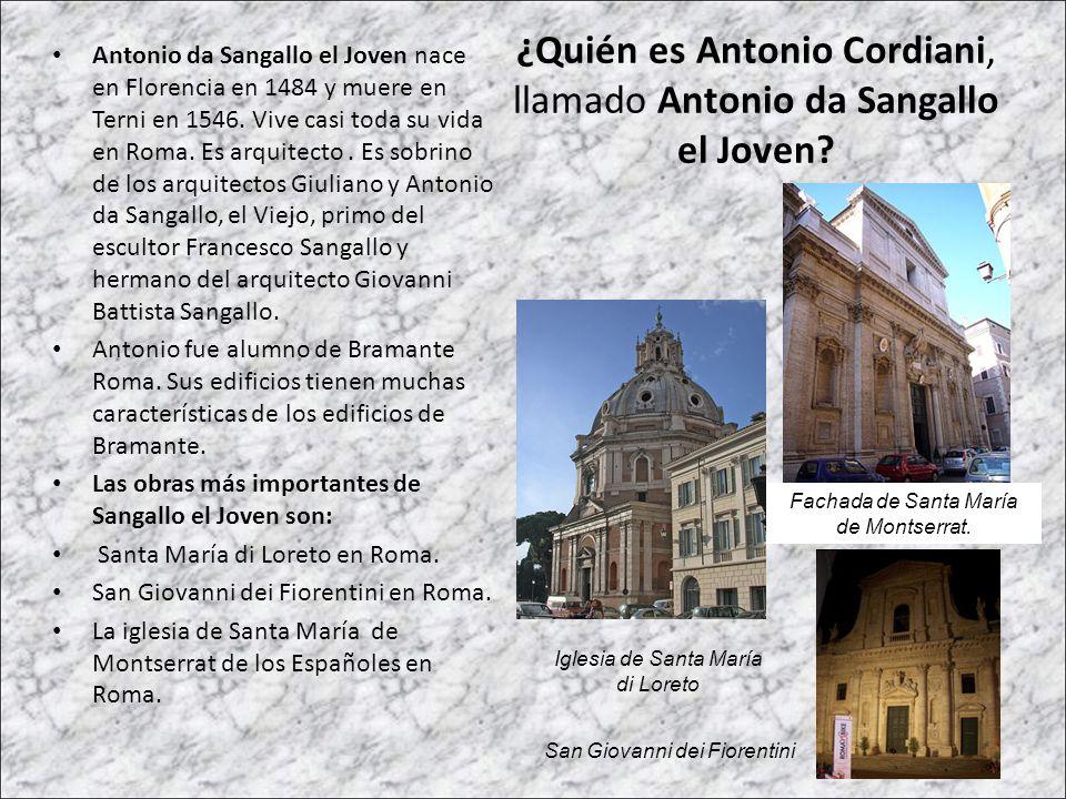 ¿Quién es Antonio Cordiani, llamado Antonio da Sangallo el Joven