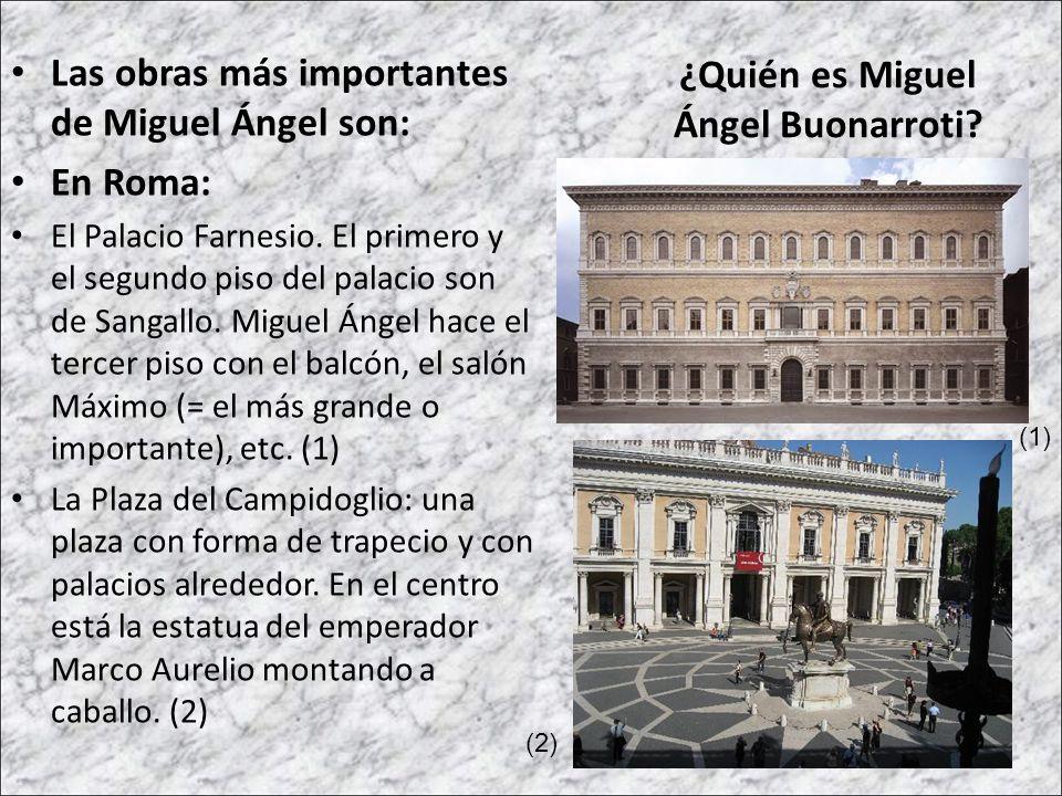 ¿Quién es Miguel Ángel Buonarroti