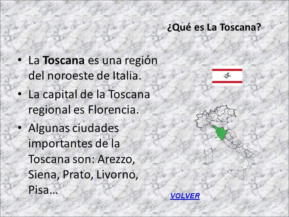 La Toscana es una región del noroeste de Italia.