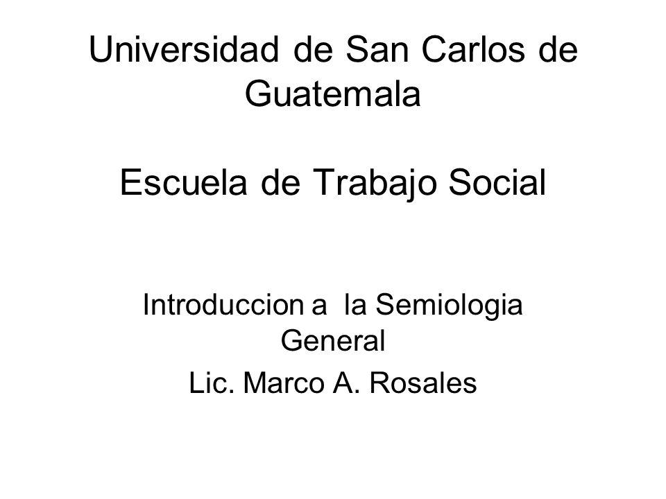 Universidad de San Carlos de Guatemala Escuela de Trabajo Social