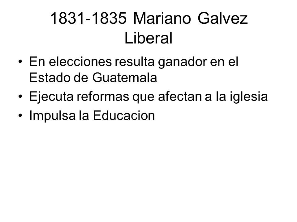 1831-1835 Mariano Galvez Liberal