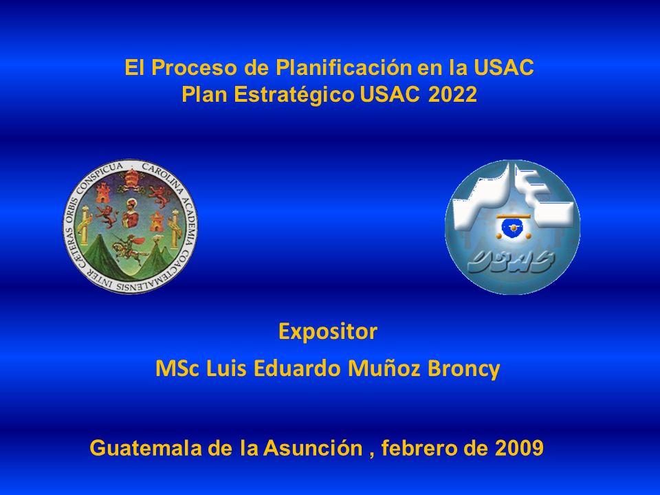 El Proceso de Planificación en la USAC Plan Estratégico USAC 2022
