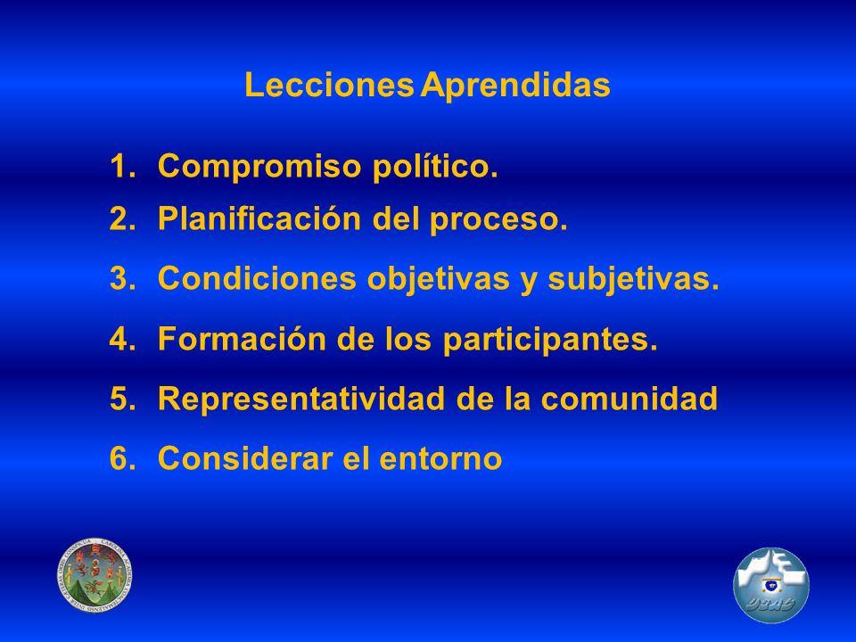 Lecciones Aprendidas Compromiso político. Planificación del proceso.