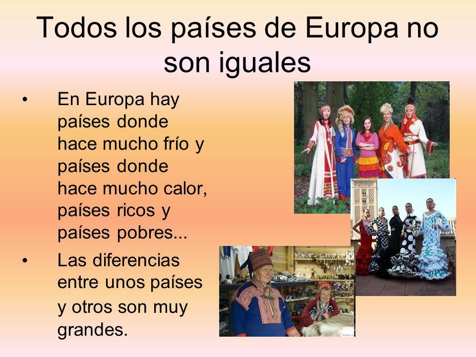 Todos los países de Europa no son iguales