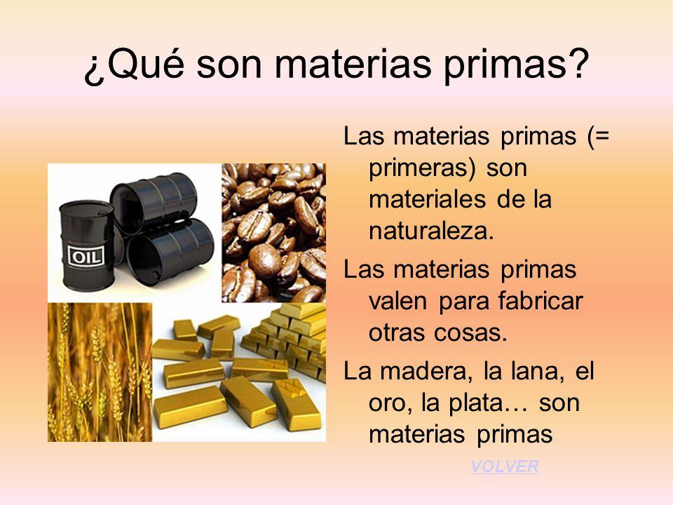 ¿Qué son materias primas