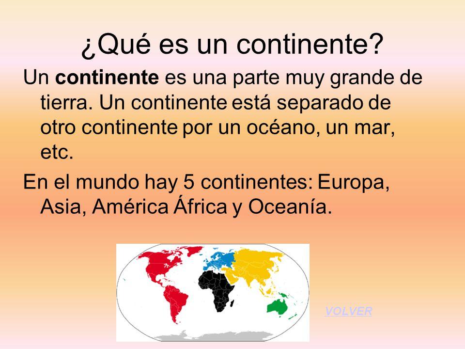 ¿Qué es un continente
