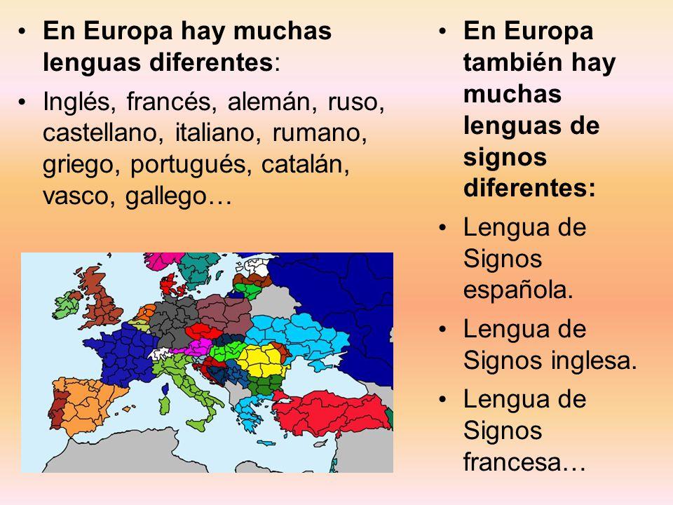 En Europa hay muchas lenguas diferentes: