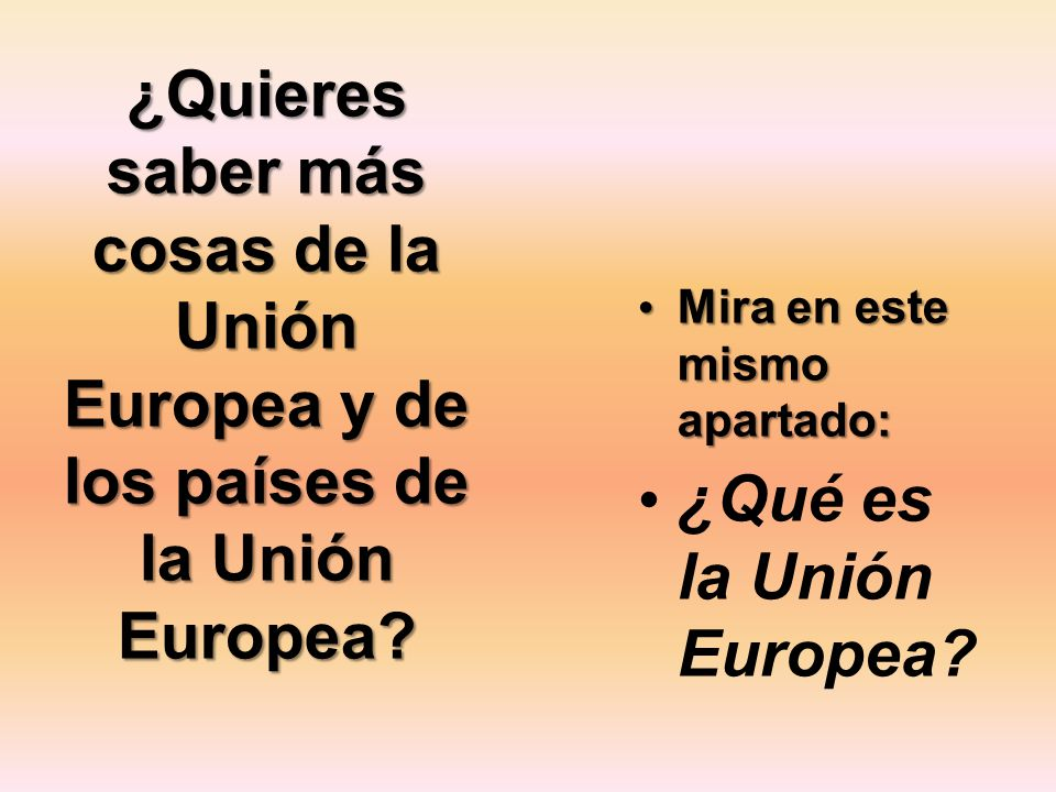 ¿Qué es la Unión Europea