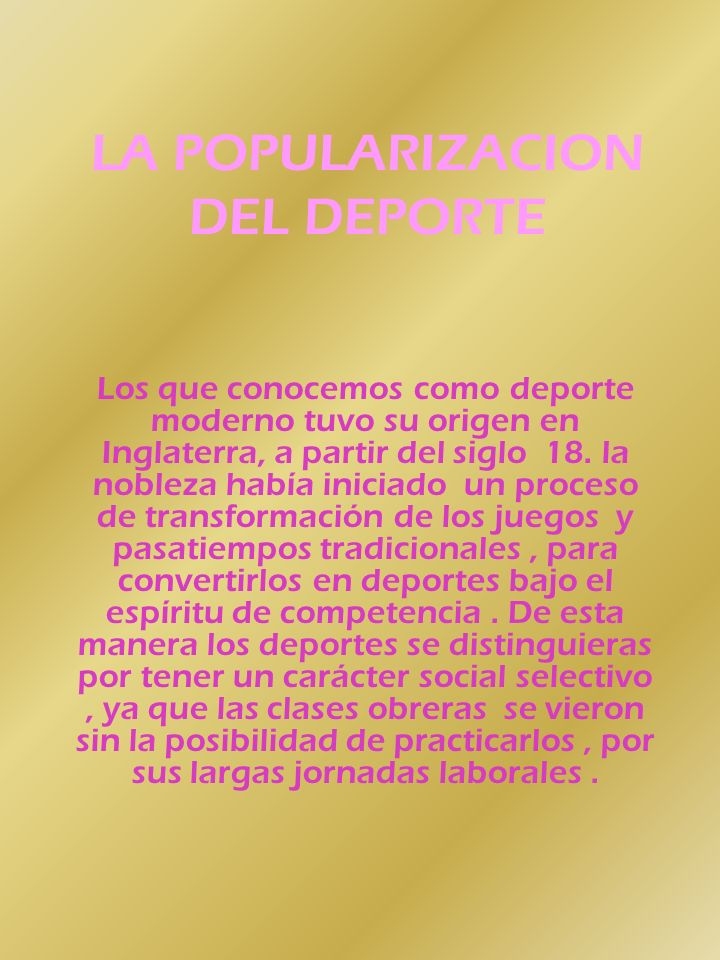 LA POPULARIZACION DEL DEPORTE