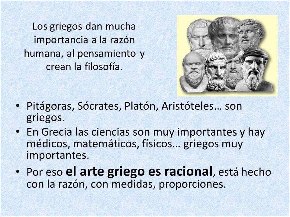 Pitágoras, Sócrates, Platón, Aristóteles… son griegos.