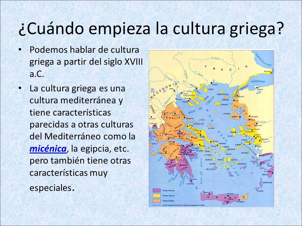 ¿Cuándo empieza la cultura griega