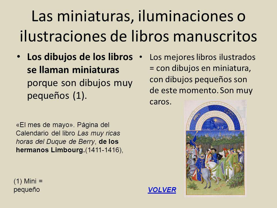 Las miniaturas, iluminaciones o ilustraciones de libros manuscritos