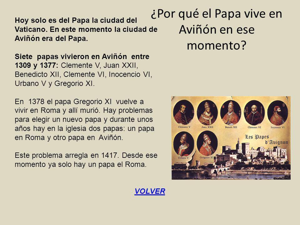 ¿Por qué el Papa vive en Aviñón en ese momento