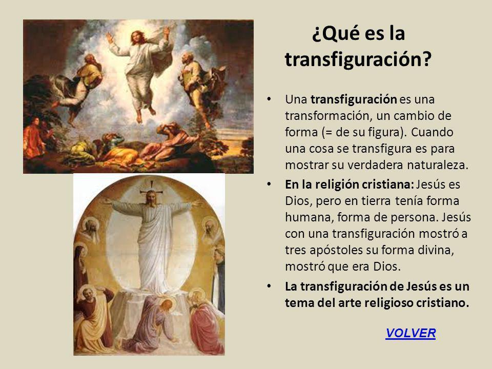 ¿Qué es la transfiguración
