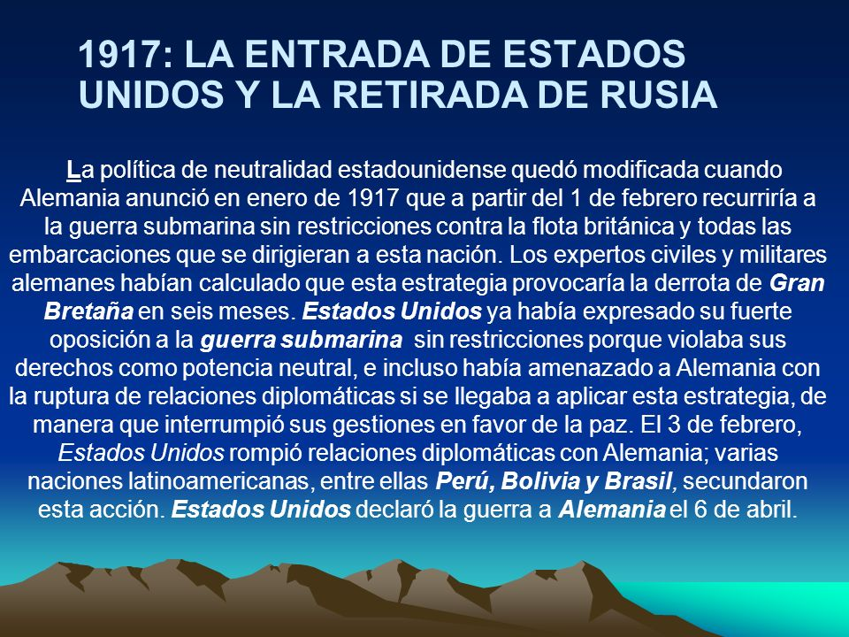 1917: LA ENTRADA DE ESTADOS UNIDOS Y LA RETIRADA DE RUSIA