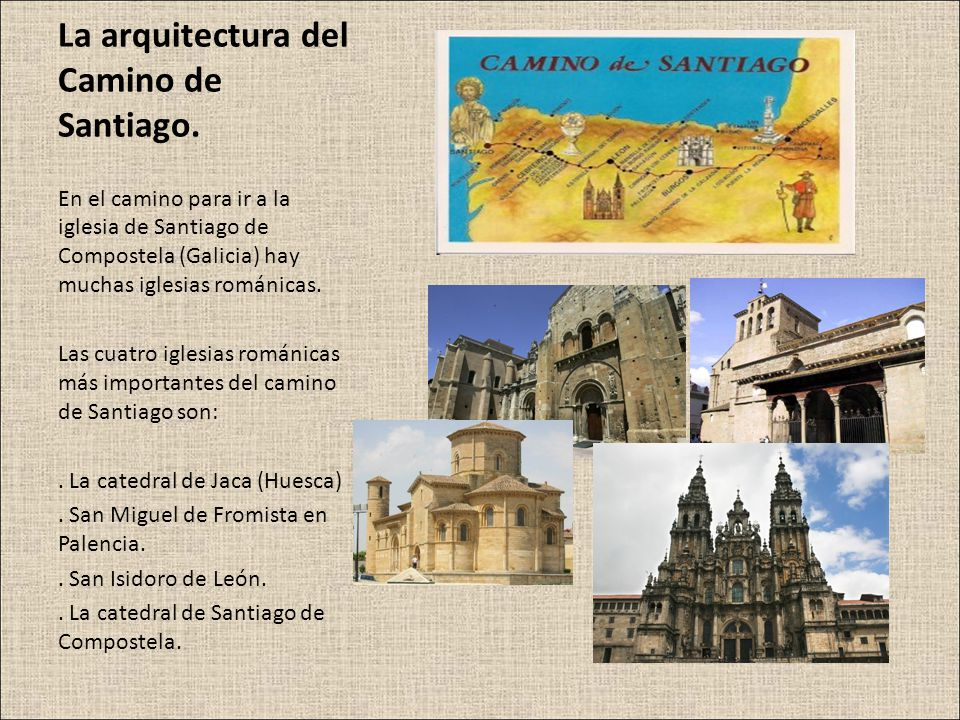 La arquitectura del Camino de Santiago.