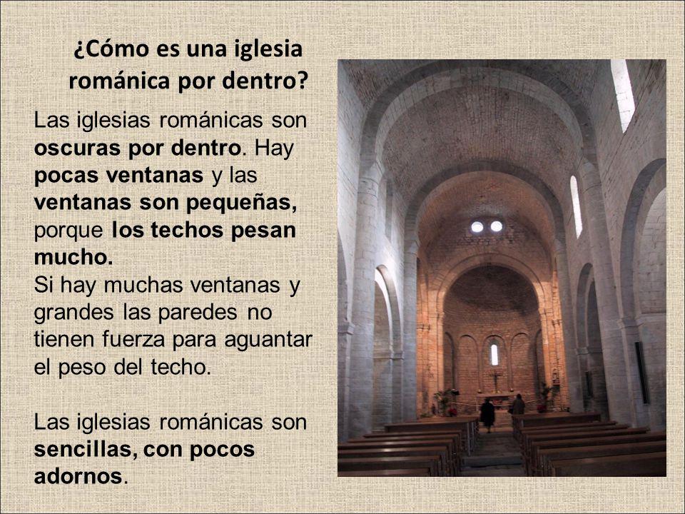 ¿Cómo es una iglesia románica por dentro