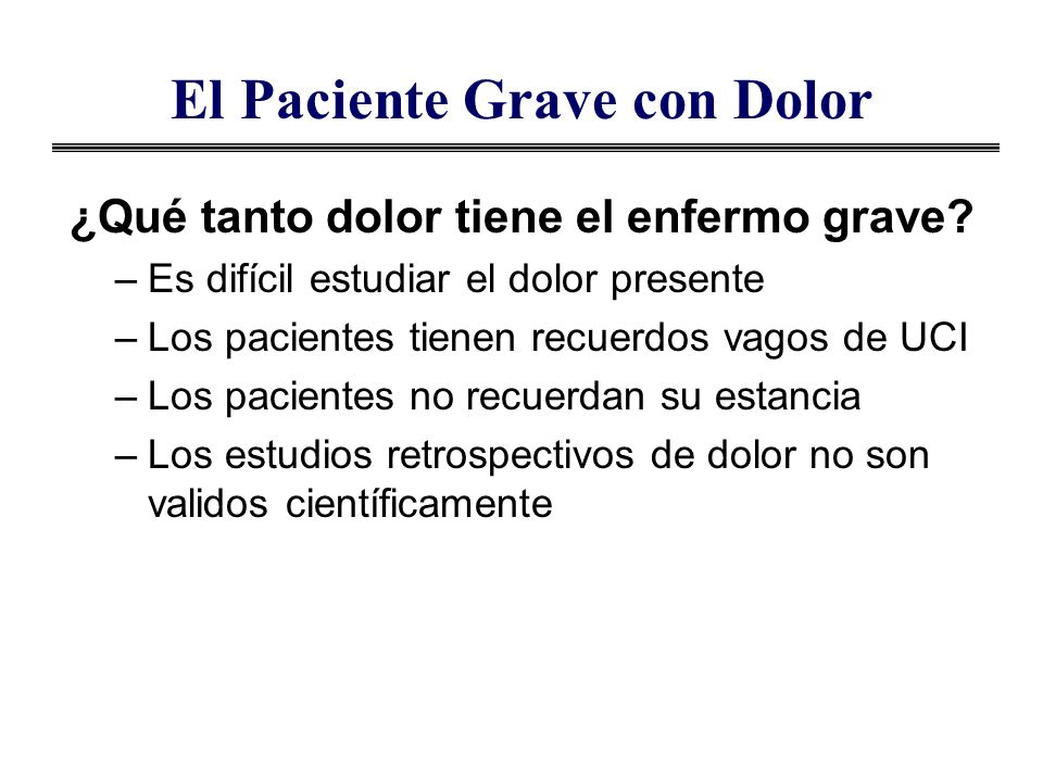 El Paciente Grave con Dolor