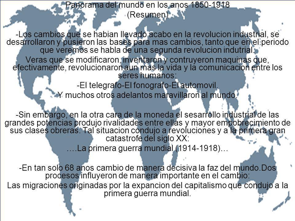 Panorama del mundo en los anos 1850-1918 (Resumen)