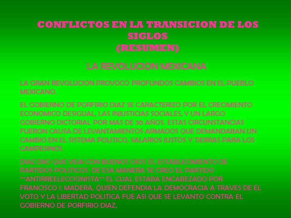 CONFLICTOS EN LA TRANSICION DE LOS SIGLOS (RESUMEN)