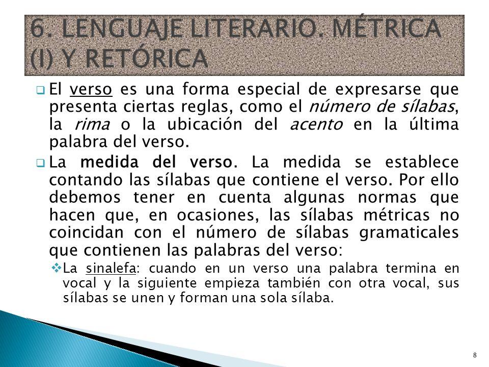 6. LENGUAJE LITERARIO. MÉTRICA (I) Y RETÓRICA