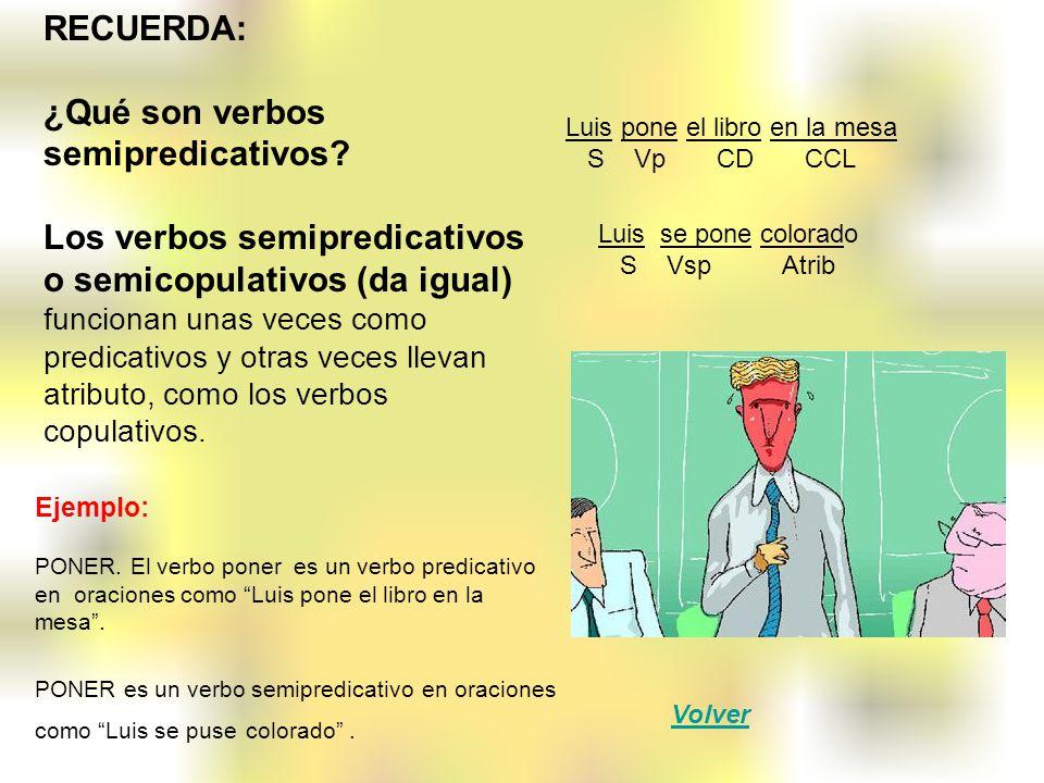 ¿Qué son verbos semipredicativos