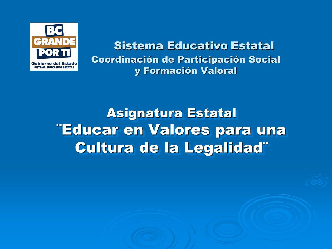 Sistema Educativo Estatal Coordinación de Participación Social y Formación Valoral