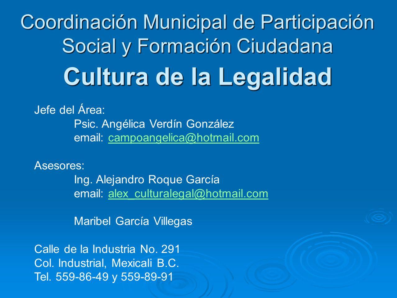Coordinación Municipal de Participación Social y Formación Ciudadana Cultura de la Legalidad