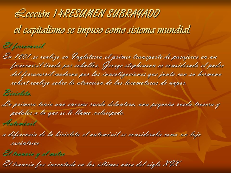 Lección 14RESUMEN SUBRAYADO el capitalismo se impuso como sistema mundial.