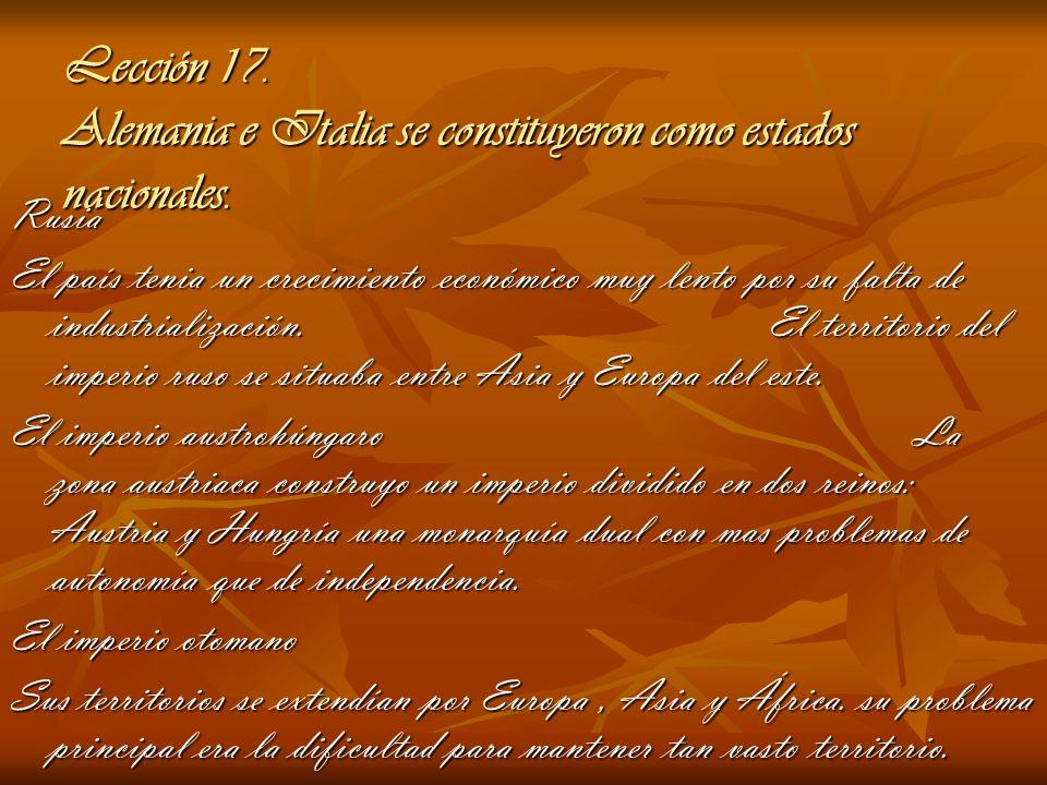 Lección 17. Alemania e Italia se constituyeron como estados nacionales.