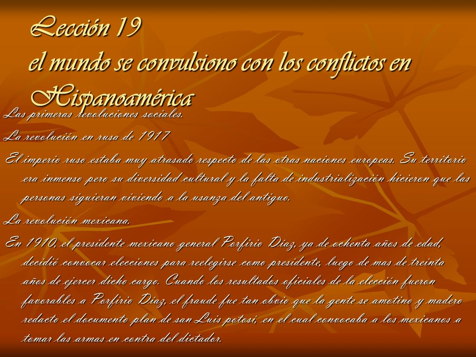 Lección 19 el mundo se convulsiono con los conflictos en Hispanoamérica