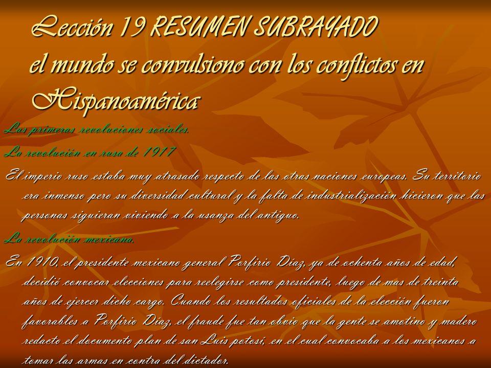 Lección 19 RESUMEN SUBRAYADO el mundo se convulsiono con los conflictos en Hispanoamérica
