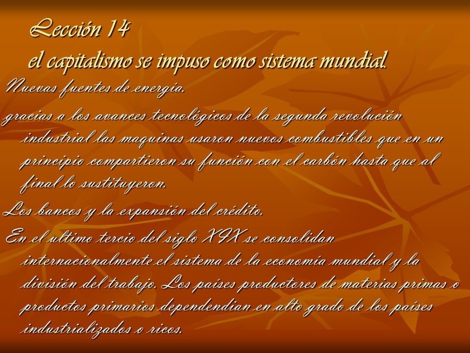 Lección 14 el capitalismo se impuso como sistema mundial.