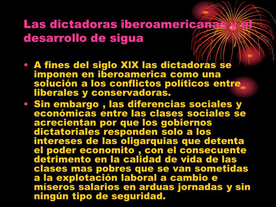 Las dictadoras iberoamericanas y el desarrollo de sigua