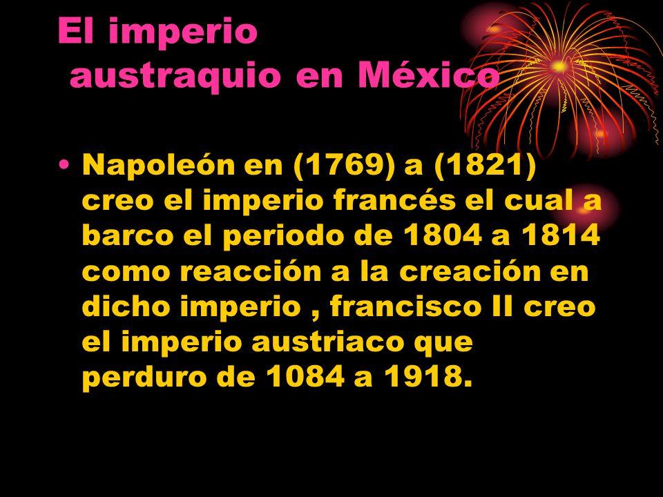 El imperio austraquio en México