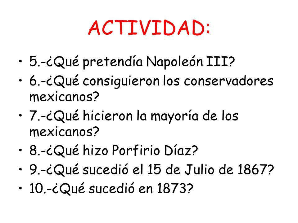 ACTIVIDAD: 5.-¿Qué pretendía Napoleón III
