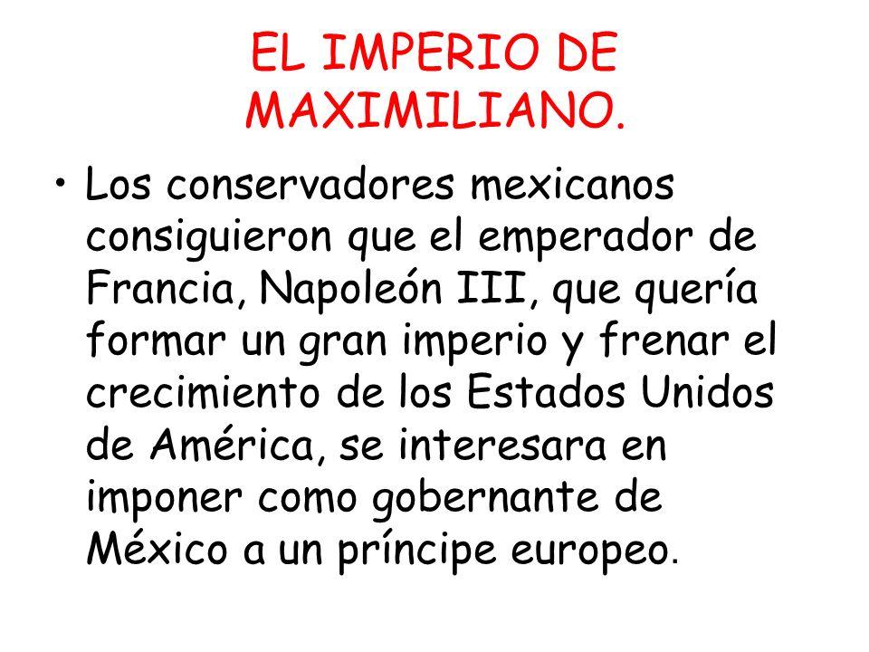 EL IMPERIO DE MAXIMILIANO.