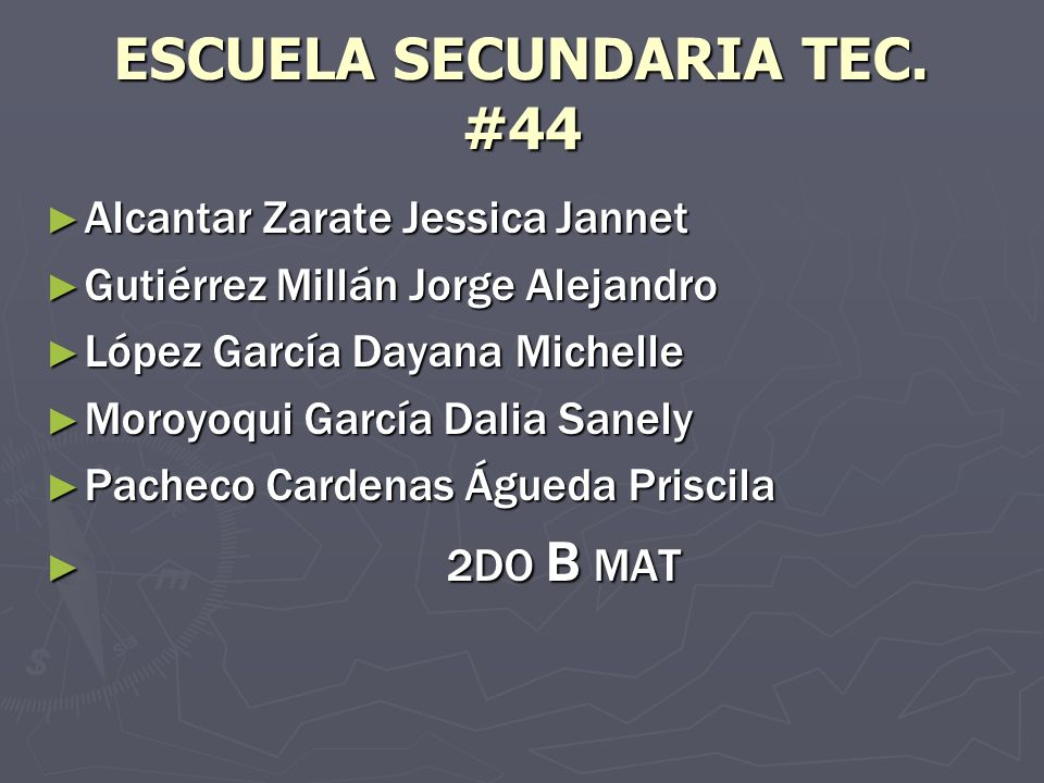 ESCUELA SECUNDARIA TEC. #44
