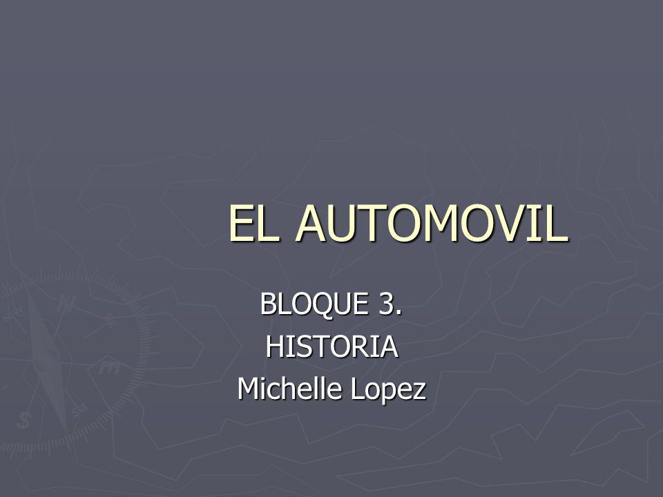 BLOQUE 3. HISTORIA Michelle Lopez