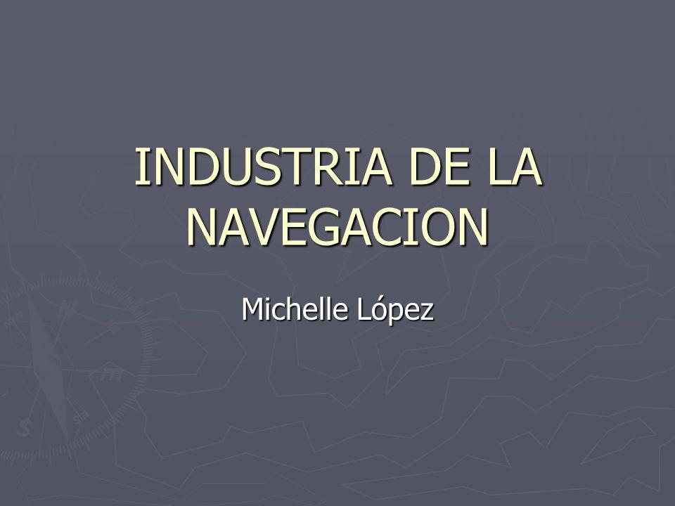 INDUSTRIA DE LA NAVEGACION