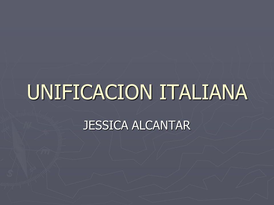 UNIFICACION ITALIANA JESSICA ALCANTAR