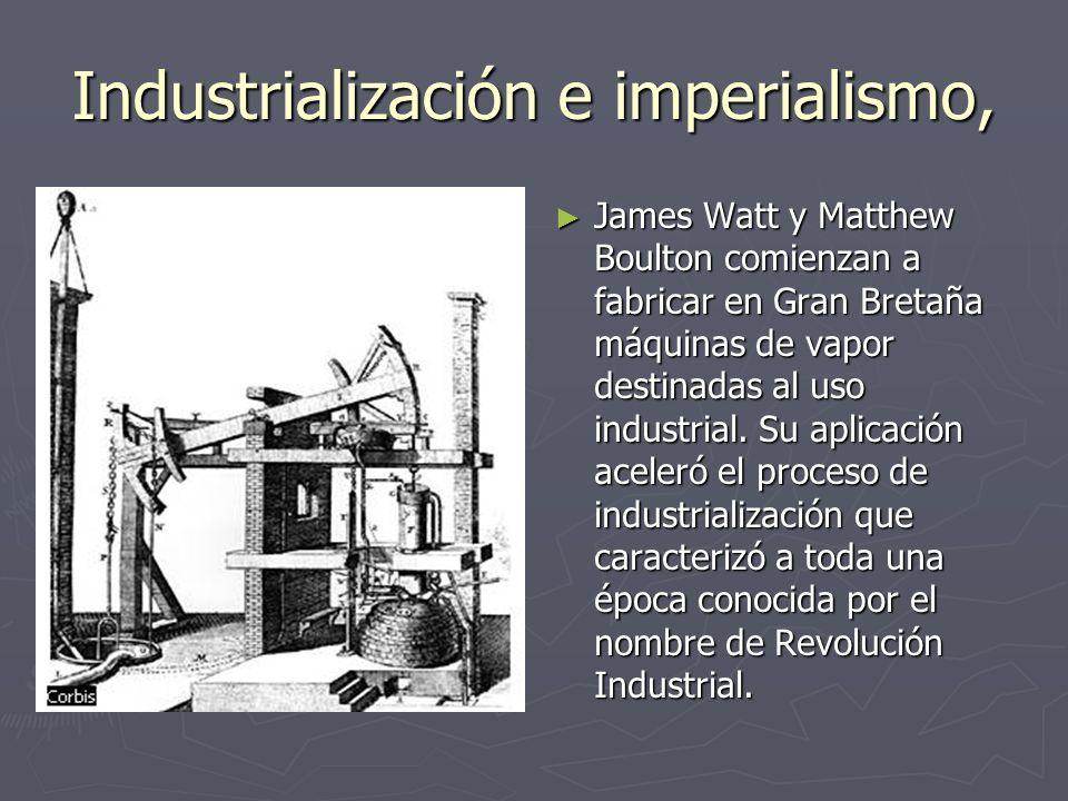 Industrialización e imperialismo,