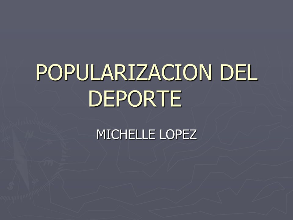 POPULARIZACION DEL DEPORTE