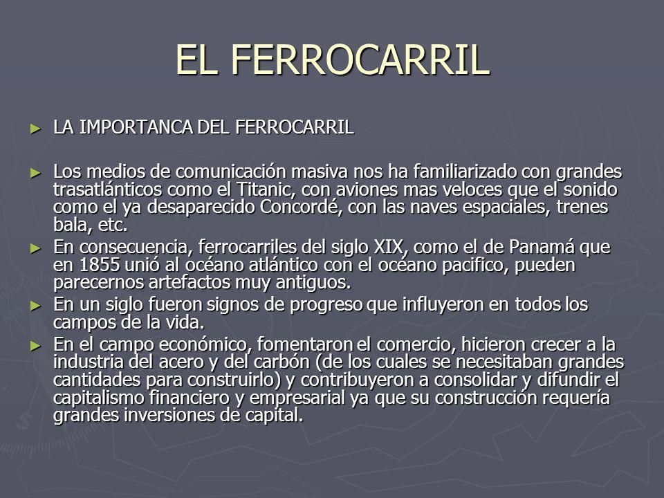 EL FERROCARRIL LA IMPORTANCA DEL FERROCARRIL