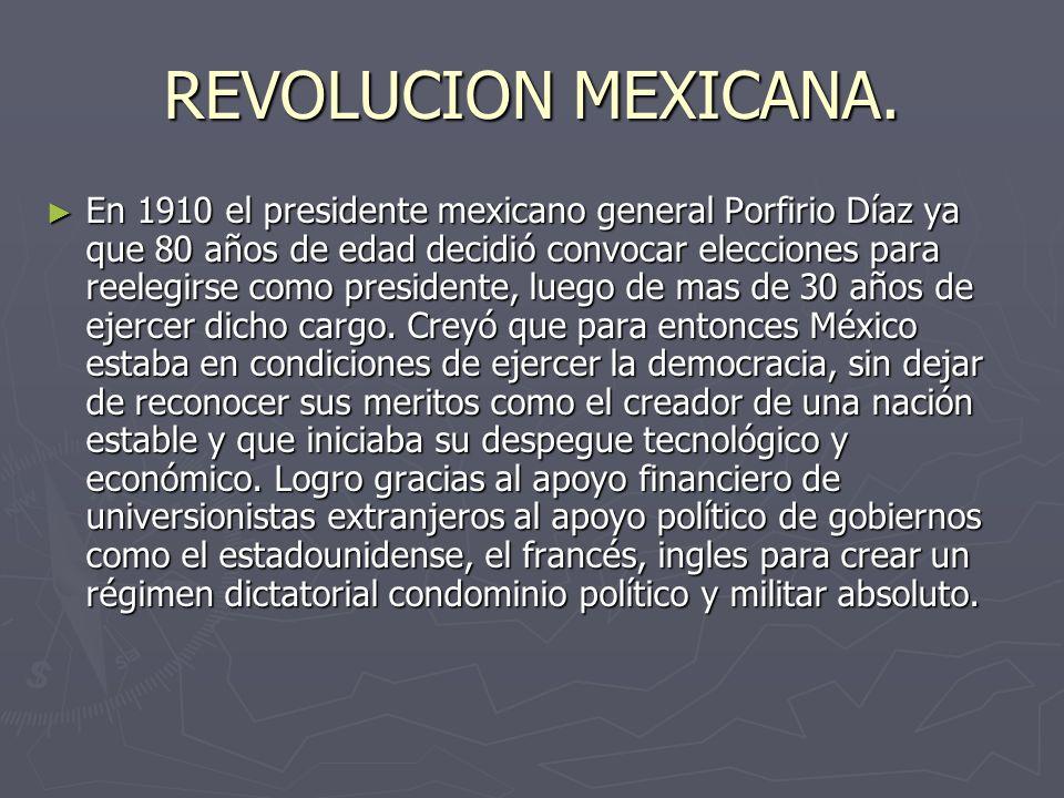 REVOLUCION MEXICANA.