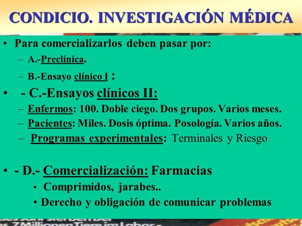 CONDICIO. INVESTIGACIÓN MÉDICA
