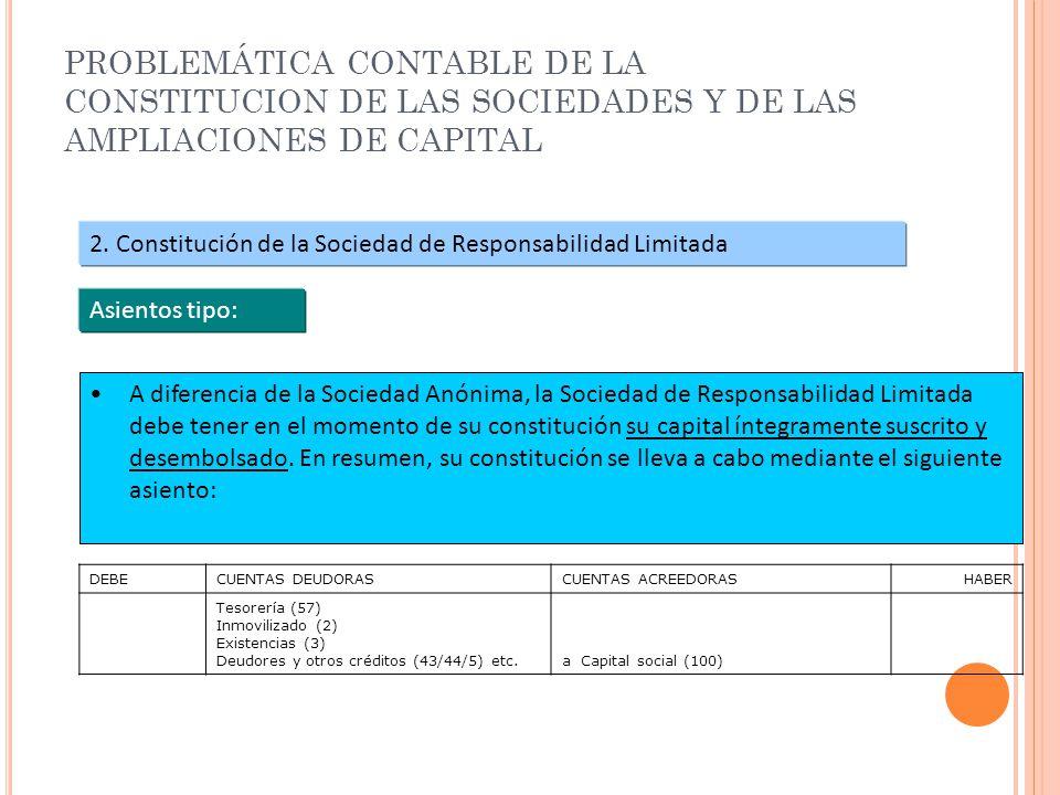 PROBLEMÁTICA CONTABLE DE LA CONSTITUCION DE LAS SOCIEDADES Y DE LAS AMPLIACIONES DE CAPITAL