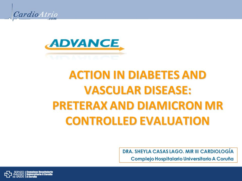 ACTION IN DIABETES AND VASCULAR DISEASE: PRETERAX AND DIAMICRON MR CONTROLLED EVALUATION