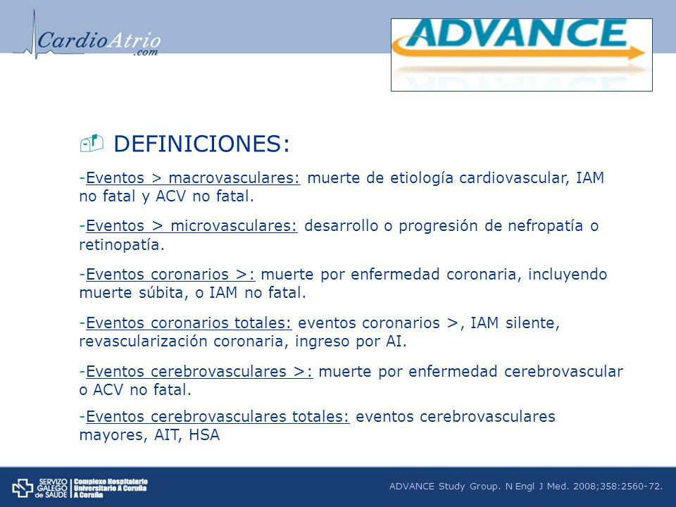 DEFINICIONES:Eventos > macrovasculares: muerte de etiología cardiovascular, IAM no fatal y ACV no fatal.
